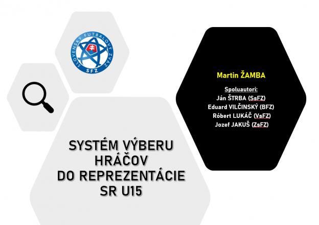 Systém výberu hráčov do reprezentácie SR U15